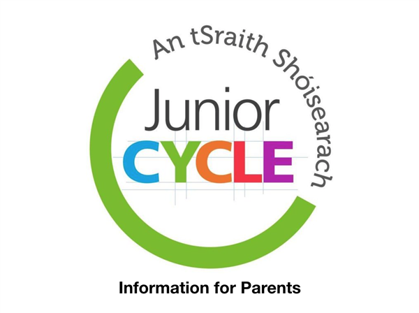 Important Junior Cycle Update - for parents of 2nd & 3rd Year Students