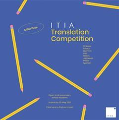 2021 ITIA Translation Competition for Secondary School Students. Calling all budding translators!